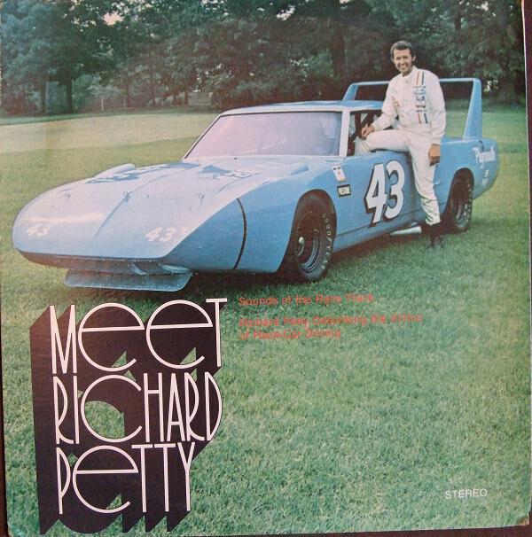 Richard Petty – Meet Richard Petty: Sounds Of The Race Track; Richard Petty Describing The Action Of Race-Car Driving