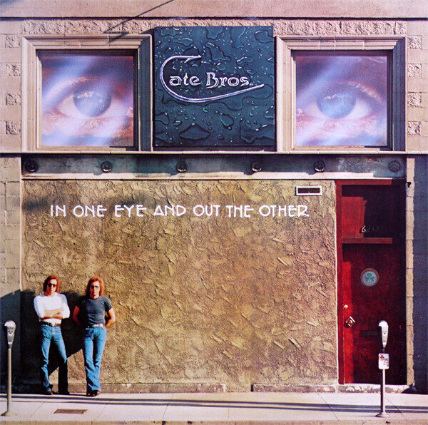 Cate Bros. – In One Eye And Out The Other