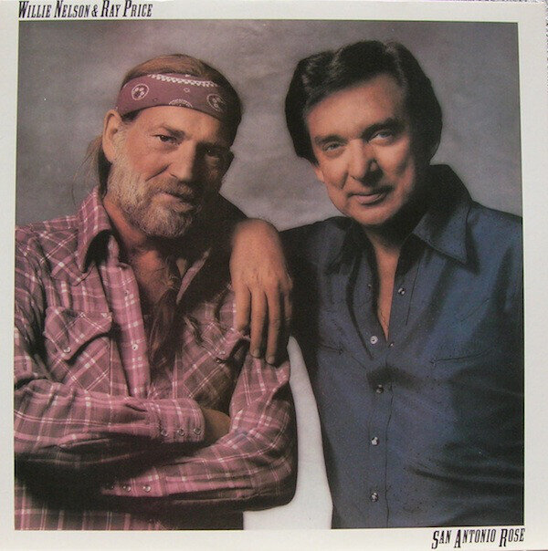 Willie Nelson & Ray Price – San Antonio Rose