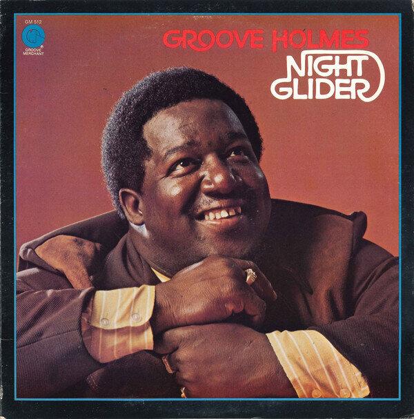 Groove Holmes – Night Glider