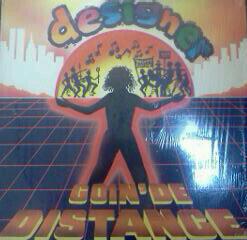 Designer  – Goin' De Distance