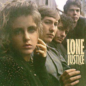 Lone Justice – Lone Justice