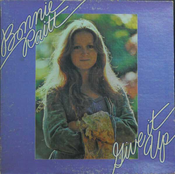 Bonnie Raitt – Give It Up