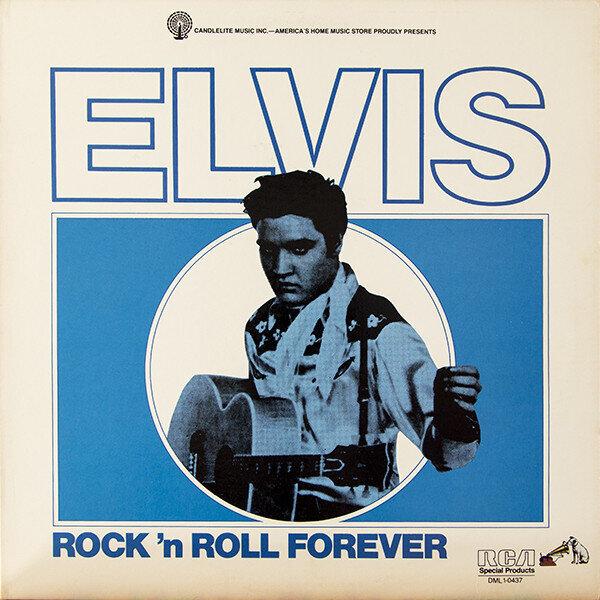 Elvis Presley – Rock 'n Roll Forever