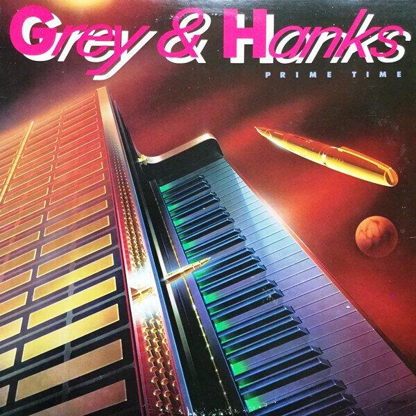 Grey & Hanks* – Prime Time