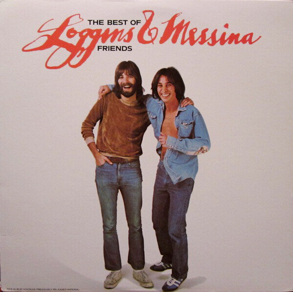 Loggins And Messina – The Best Of Friends