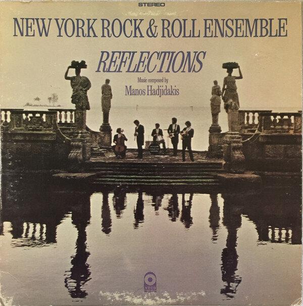 New York Rock & Roll Ensemble* Music Composed By Manos Hadjidakis – Reflections