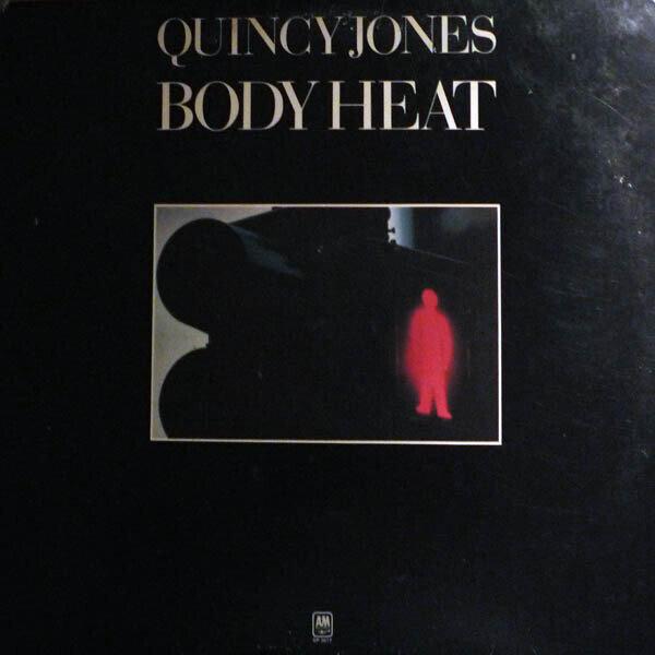 Quincy Jones – Body Heat