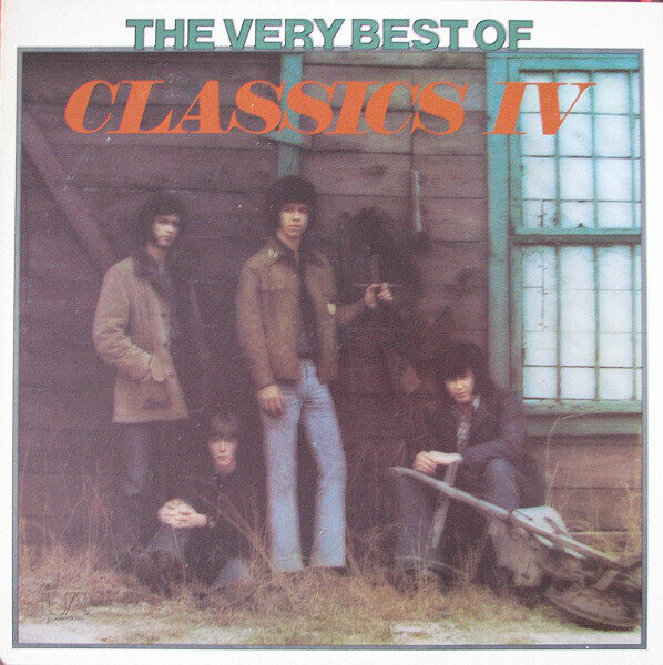 Classics IV* – The Very Best Of Classics IV