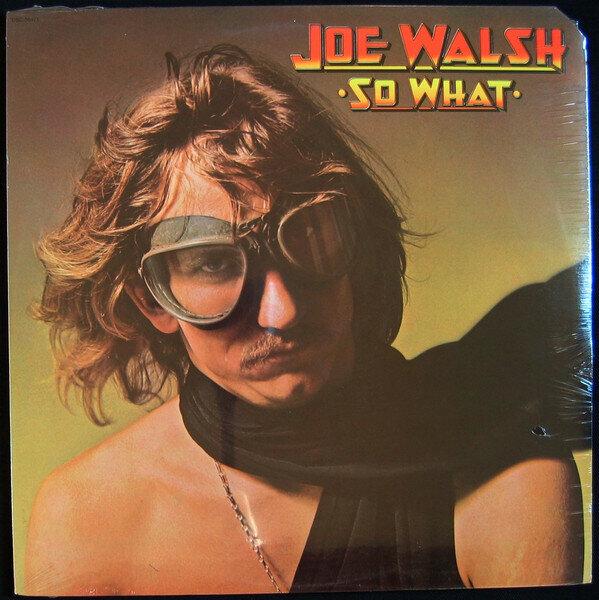 Joe Walsh – So What