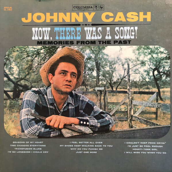 Johnny Cash – Now, There Was A Song!