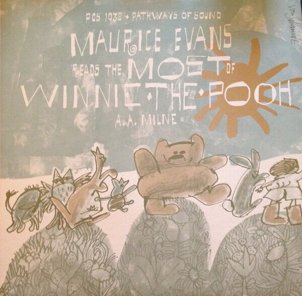 Maurice Evans (2) Reads A.A. Milne* – The Most Of Winnie-The-Pooh