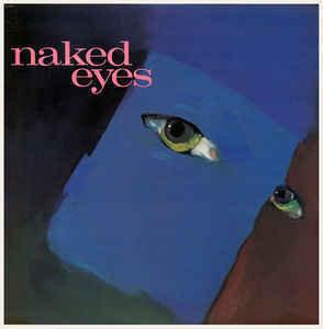 Naked Eyes - Naked Eyes