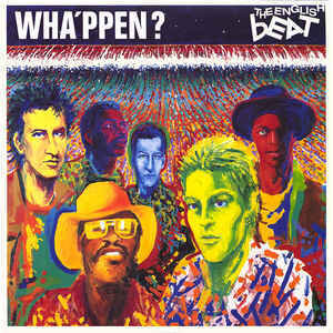 The English Beat - Wha'ppen?