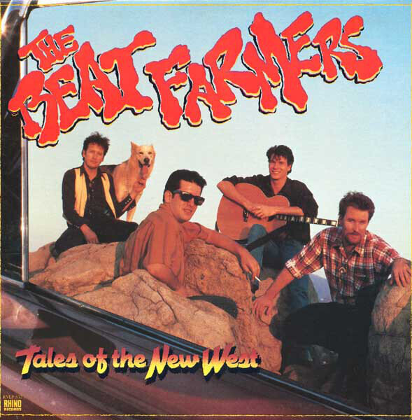 The Beat Farmers – Tales Of The New West