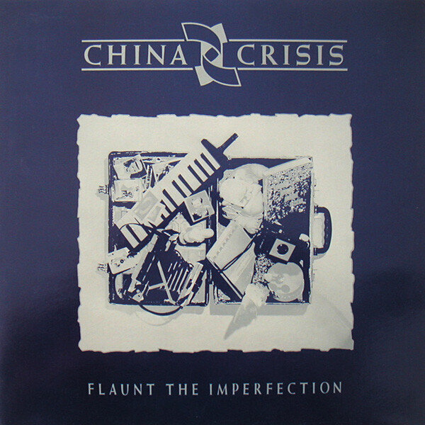 China Crisis – Flaunt The Imperfection