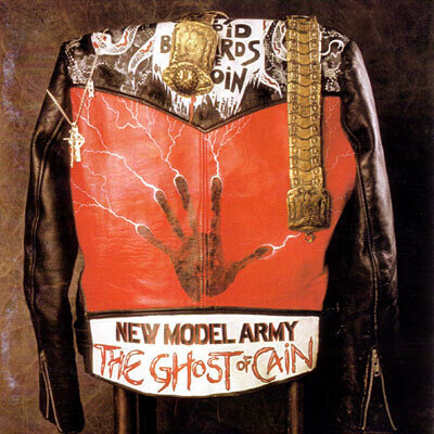 New Model Army – The Ghost Of Cain