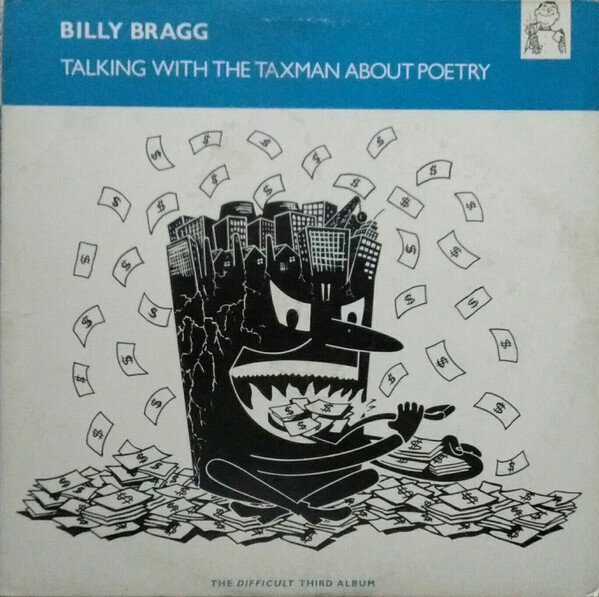 Billy Bragg – Talking With The Taxman About Poetry