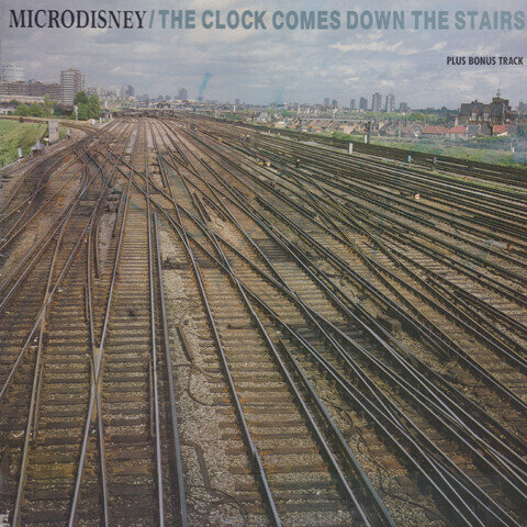 Microdisney – The Clock Comes Down The Stairs