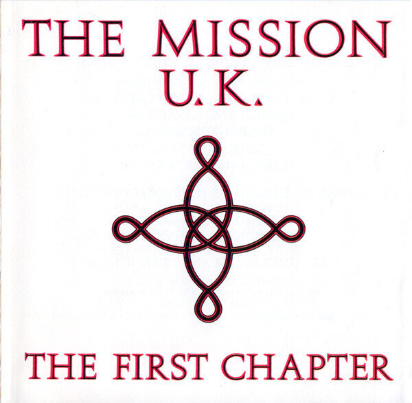 The Mission U.K.* – The First Chapter