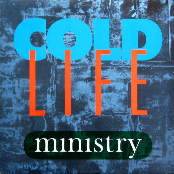 Ministry – Cold Life