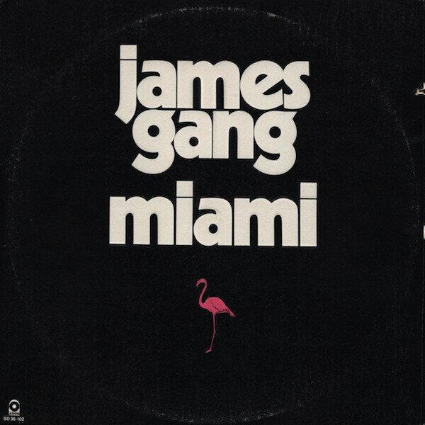 James Gang – Miami