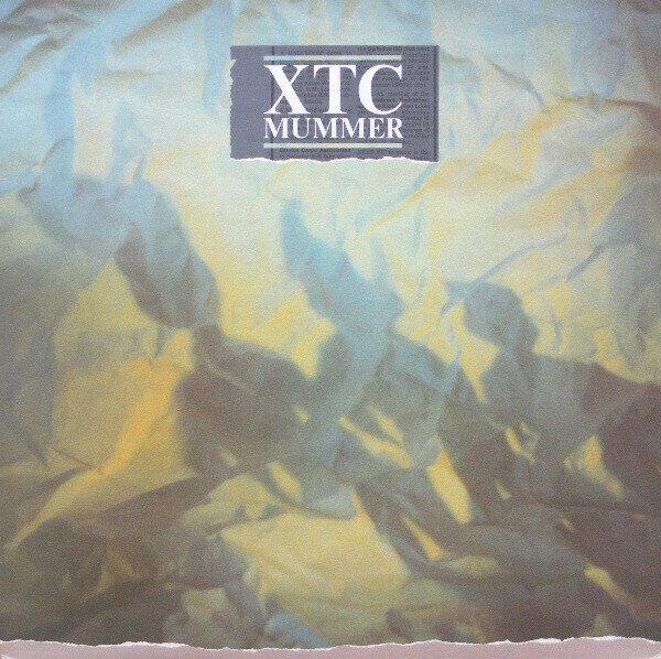 XTC – Mummer