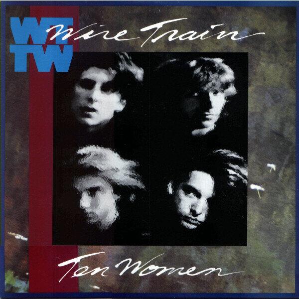 Wire Train – Ten Women