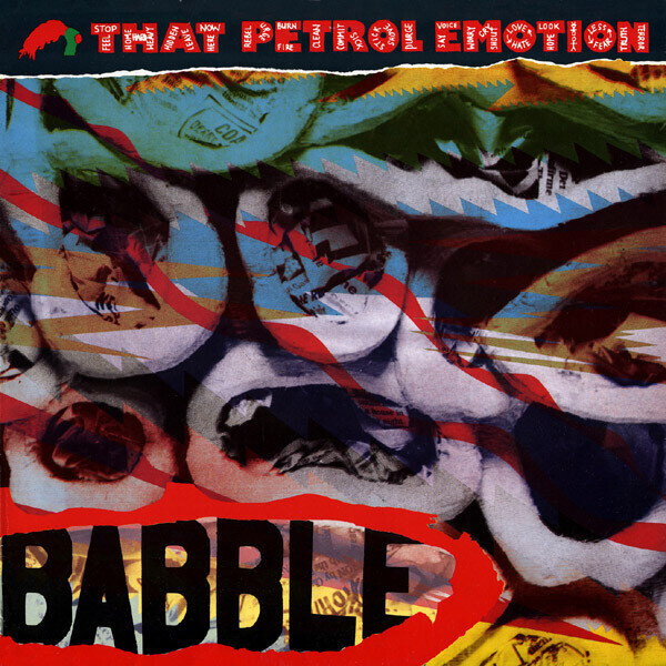 That Petrol Emotion – Babble