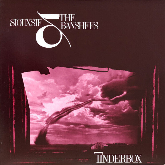 Siouxsie & The Banshees – Tinderbox