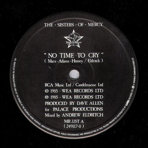 The Sisters Of Mercy – No Time To Cry