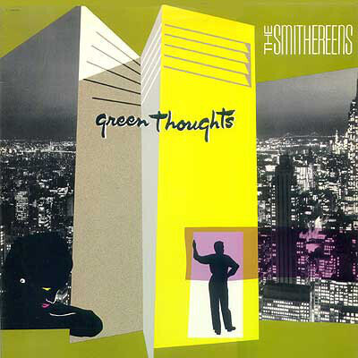 The Smithereens – Green Thoughts