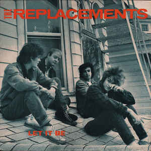 The Replacements – Let It Be