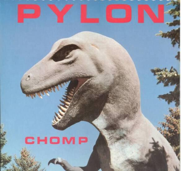 Pylon  – Chomp