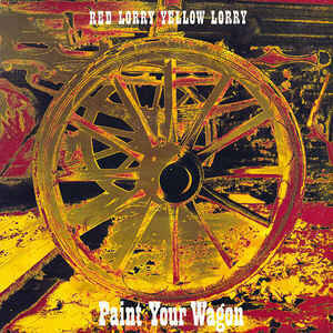 Red Lorry Yellow Lorry – Paint Your Wagon