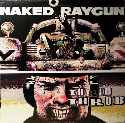 Naked Raygun – Throb Throb