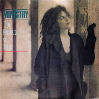Ministry – The Nature Of Love