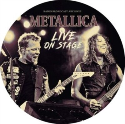 METALLICA / LIVE ON STAGE (PICTURE DISC)