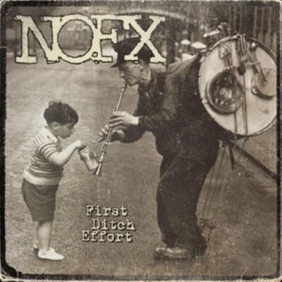 NOFX / FIRST DITCH EFFORT