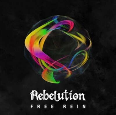 REBELUTION / FREE REIN