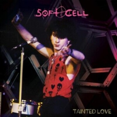 SOFT CELL / TAINTED LOVE