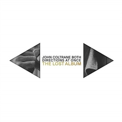 COLTRANE,JOHN / BOTH DIRECTIONS AT ONCE: THE LOST ALBUM (2LP)