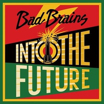 BAD BRAINS / INTO THE FUTURE (GREEN, YELLOW, RED SPLATTER VINYL)