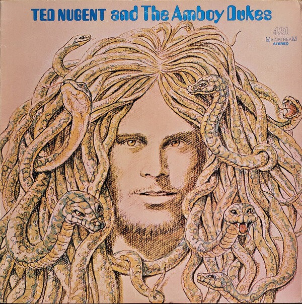 Ted Nugent And The Amboy Dukes – Ted Nugent And The Amboy Dukes
