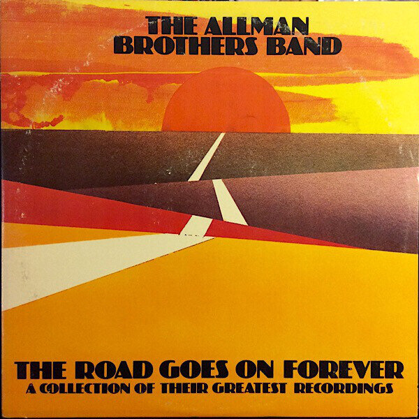 The Allman Brothers Band – The Road Goes On Forever
