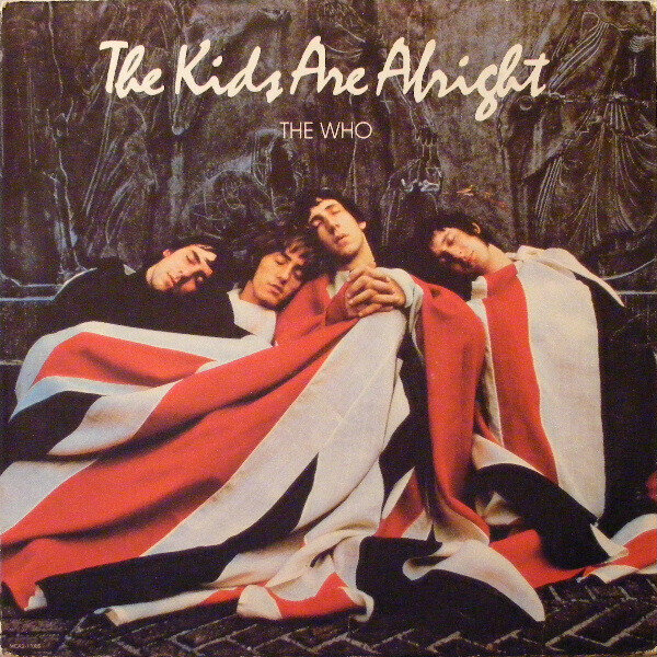 The Who – The Kids Are Alright