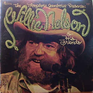 Willie Nelson – The Longhorn Jamboree Presents Willie Nelson & His Friends
