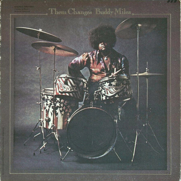 Buddy Miles – Them Changes