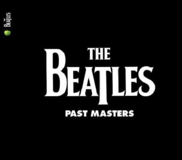 BEATLES / PAST MASTERS 1 & 2