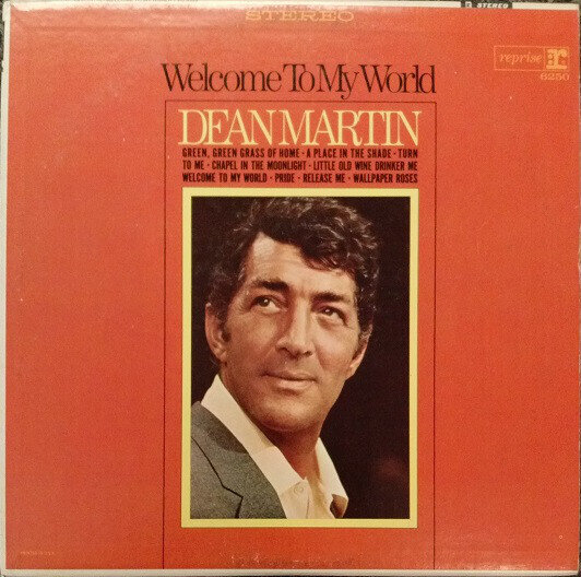 Dean Martin – Welcome To My World